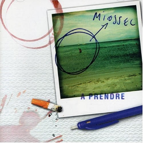 Miossec - A Prendre (Pias 1998)