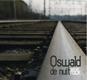Oswald de nuit de Samuel Gallet - musique O. Mellano