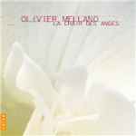 Olivier Mellano - La chair des anges (Naive)