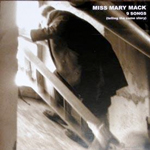 Miss Mary Mack - 9 Songs (Modèle anatomique 2003)