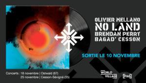 No Land - nouvel album - derniers concerts
