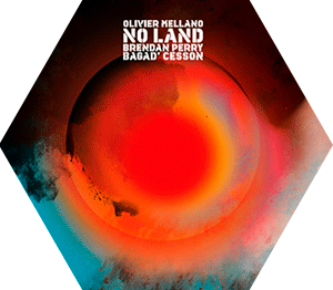 Album No Land - Olivier Mellano, Brendan Perry, Bagad Cesson