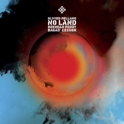 No Land : Olivier Mellano, Brendan Perry, Bagad Cesson