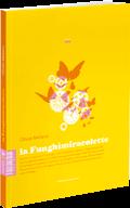 La Funghimiracolette - Olivier Mellano