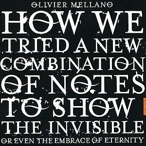 How We Tried A New Combination Of Notes To Show The Invisible Or Even The Embrace Of Eternity