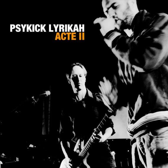 Psykick Lyrikah - Acte II