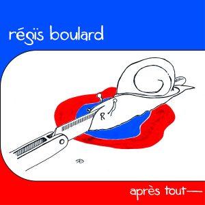 Régïs Boulard - Après tout 2014