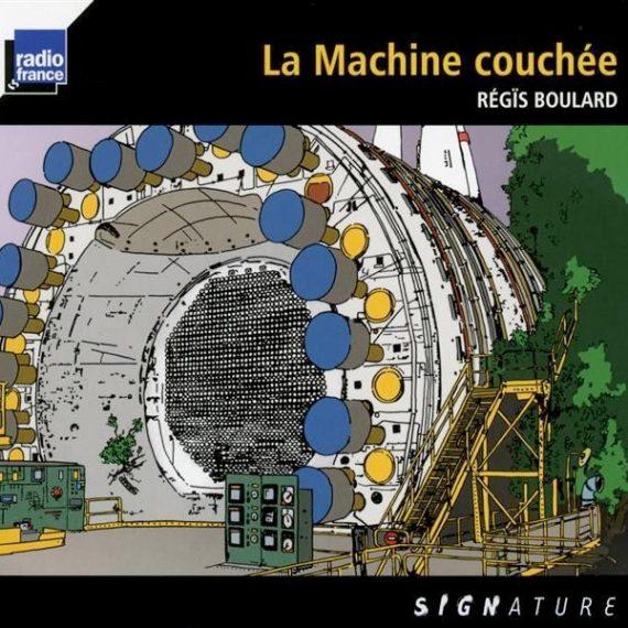 Régïs Boulard - La Machine Couchée 2015