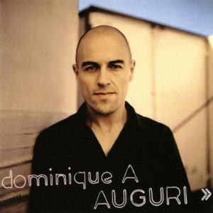 Dominique A - Auguri