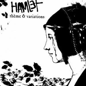 Hamlet - Theme et Variations (Idwet – L'Unijambiste 2007)