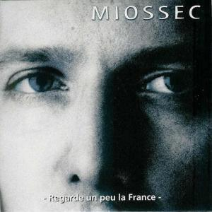 Miossec - Regarde un peu la France (single) Pias 1996