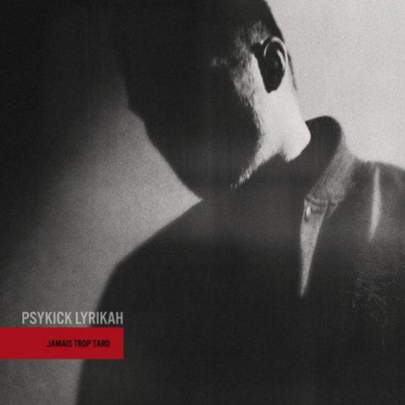 Psykick Lyrikah Jamais trop tard (Yotanka 2013)
