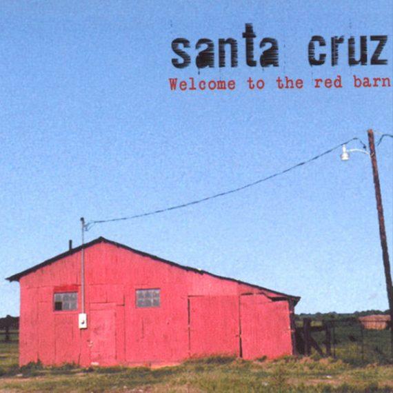 Santa Cruz - Welcome to the red barn (Hasta Luego Recordings 2003)