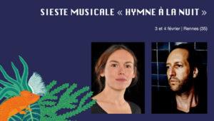 siestes musicales avec Laure Werckmann et Olivier Mellano