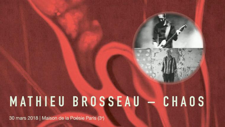 Mathieu Brosseau avec Olivier Mellano à la Maison de la Poésie Paris