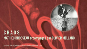 Mathieu Brosseau & Olivier Mellano à la Maison de la Poésie Rennes 25 mai