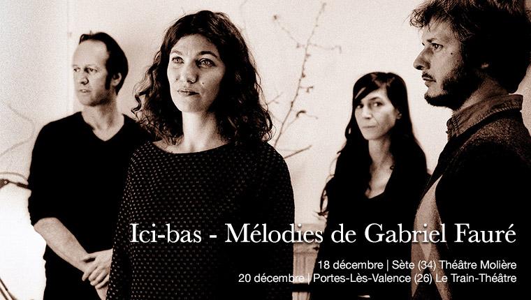 BAUM - ICI-BAS les mélodies de Gabriel Fauré (photo R.Dumas)