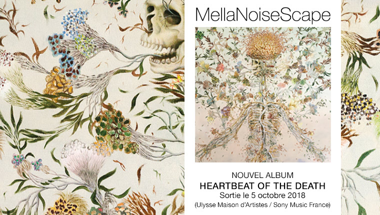MellaNoiseScape - Heartbeat of the Death (album disponible le 5 octobre 2018 - painting Haruko Maeda)