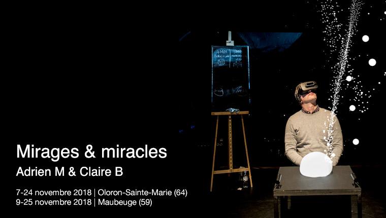 AMCB Miracles & Mirages à Maubeuge et Oloron-Ste-Marie