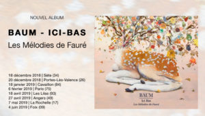 Album disponible : BAUM Ici-bas Les mélodies de Fauré avec E. Daho, P. Katerine, B. Perry, Camille, Jeanne Added, ...