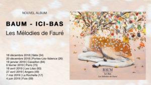 Album Ici-bas Les mélodies de Fauré avec E. Daho, P. Katerine, Camille, B. Perry, Jeanne Added, ...