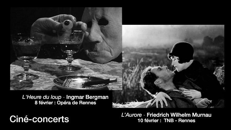 2 Ciné-Concerts les 8 et 10 février à Rennes