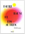 DVD Fauré BAUM et les autres