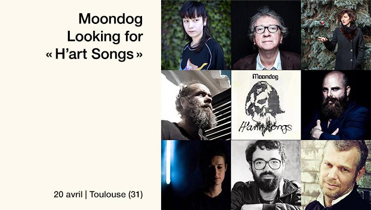 H'art Songs de Moondog : Matt Elliott, Borja Flames, John Greaves, Thomas de Pourquery, David Sztanke, Barbara Dang, Eve Risser, Lucie Antunes à Toulouse le 20 avril