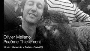 Dans le labyrinthe avec O. Mellano et Pacôme Thiellement à la Maison de la Poésie le 12 juin Paris