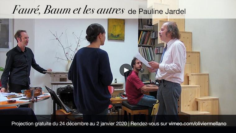 Documentaire Fauré, Baum et les autres de Pauline Jardel