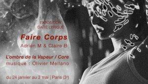 Faire Corps d'Adrien M & Claire B - musique O. Mellano à Paris Gaîté Lyrique