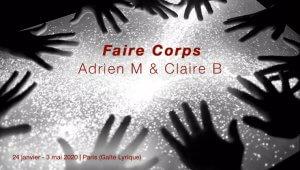 Faire Corps by Adrien M & Claire B - musique O. Mellano - Paris Gaîté Lyrique