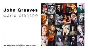 John Greaves 70's Birthday - invités surprises 23 février Paris