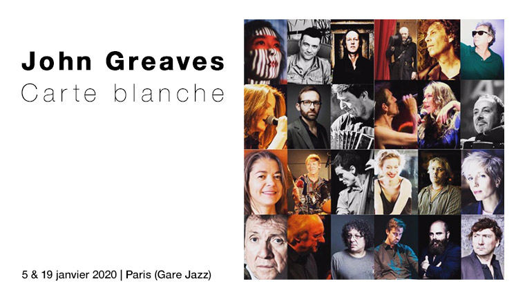 Carte Blanche John Greaves avec Olivier Mellano, David Aknin, Sylvain Daniel, Laurent Valéro, Himiko Paganotti - Paris