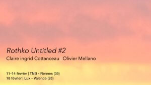 Rothko 11-14 février à Rennes - le 18 à Valence