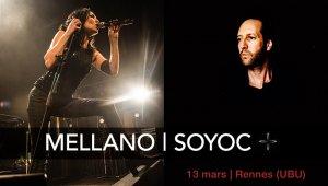 MELLANO / SOYOC en concert à Rennes le 13 mars