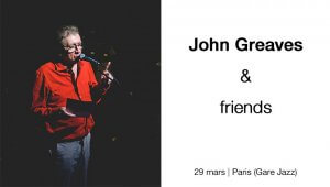 John Greaves + invités 29 mars Paris (photos J. Sevrette)