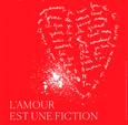 L'Amour est une fiction à l'IMEC (Calvados) 10 septembre