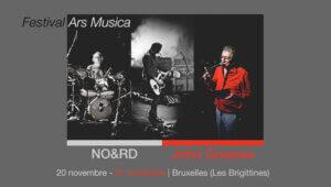Concerts avec NO&RD et John Greaves à Bruxelles