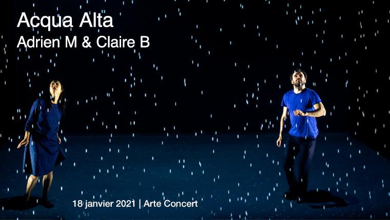 Acqua Alta by Adrien M & Claire B – music O. Mellano | Arte Concert