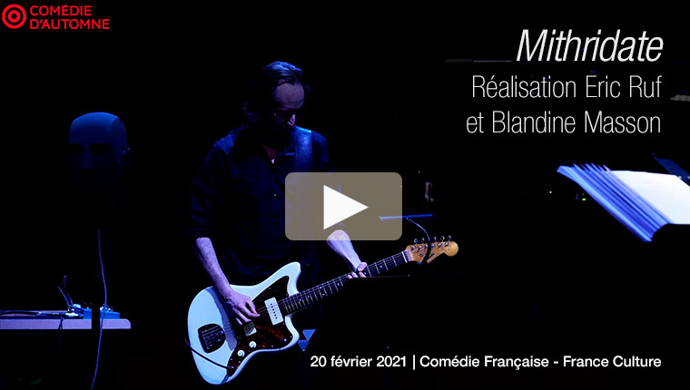 2021-02 Mithridate Comédie Française - musique O. Mellano