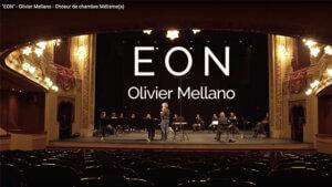 Éon - Ensemble Mélisme-s   O. Mellano Opéra de Rennes