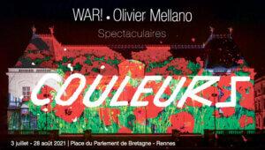 Projections monumentales avec WAR! et Olivier Mellano à Rennes cet été