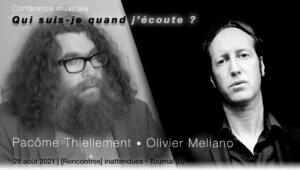 Conférence Pacome Thiellement - Olivier Mellano 28 août Tournai